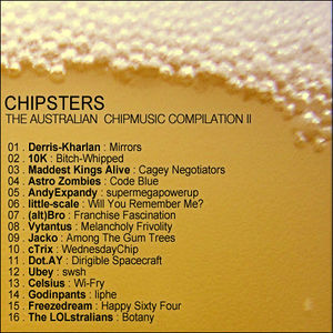 Chipsters The Australian Chipmusic Compilation, Vol 2 - back.jpg